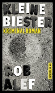 Cover: Kleine Biester by Rob Alef