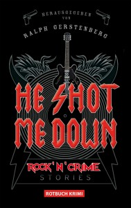 Cover: He Shot Me Down